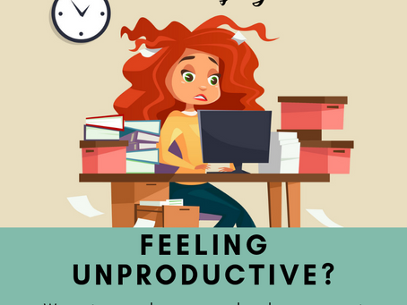 Feeling Unproductive?