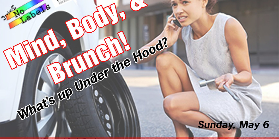 Mind Body & Brunch: What's up under the hood?