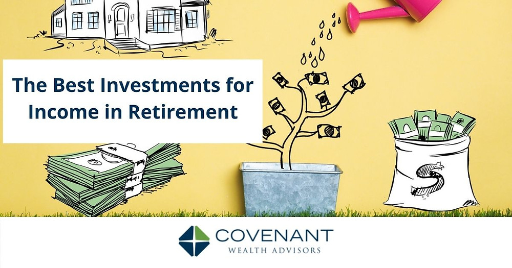 Best investments for income in retirement