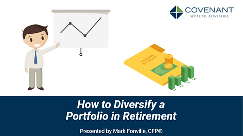 Retirement class onlin: How to Diversify a Portfolio in Retirement