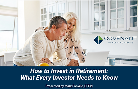 Free Retirement Class Onlin: How to Invest in Retirement