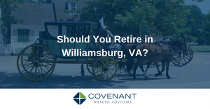 Should you retire in Williamsburg, VA?