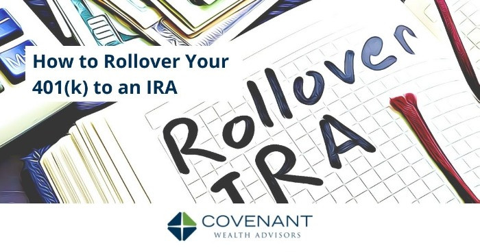 How to Rollover Your 401(k) to an IRA