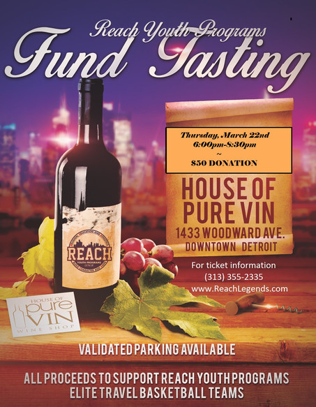 "2018 REACH ""Fund Tasting"" Thursday March 22nd 6:00pm-8:30pm"