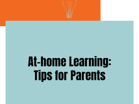 At-home Learning: Tips for Parents