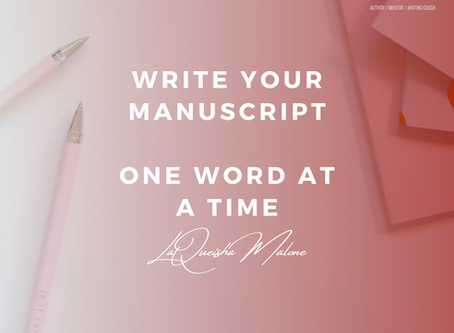 One Word At A Time | LaQueisha Malone