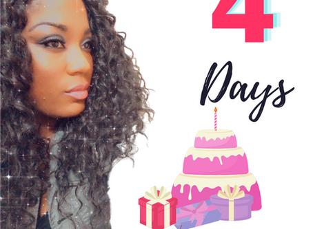 4 Days to Go!   LaQueisha Malone