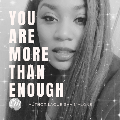 More Than Enough | LaQueisha Malone