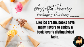Assorted Flavors: Packaging Your Story