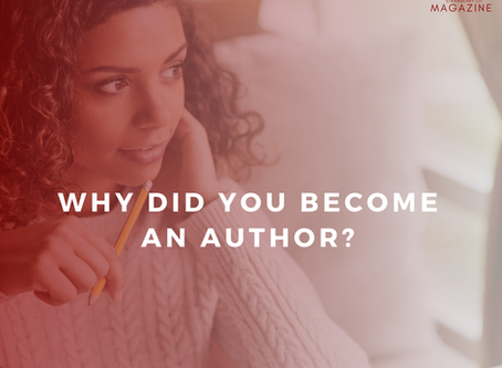 Why Did You Become An Author | Strawberry-Lit Magazine