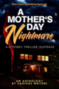 A Mother's Day Nightmare