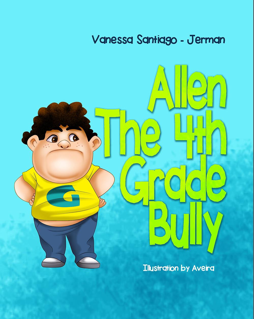 Allen The 4th Grade Bully
