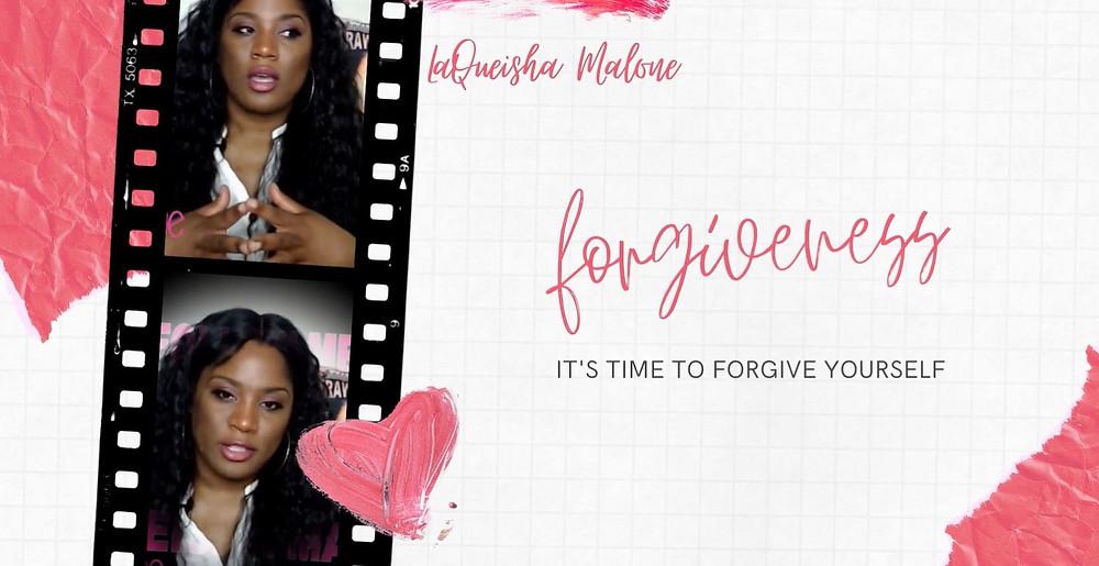 Forgiveness   LaQueisha Malone
