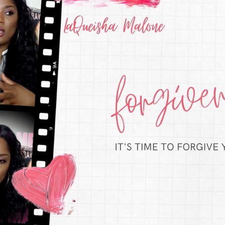 Forgiveness | LaQueisha Malone