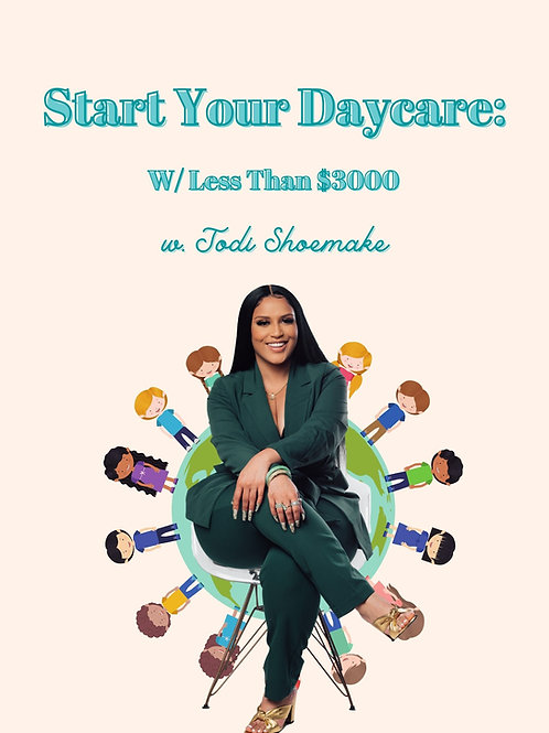 Start Your Daycare W/ Less Than $3000