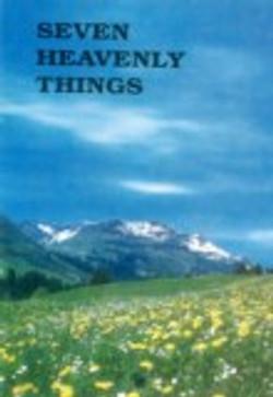 Seven Heavenly Things