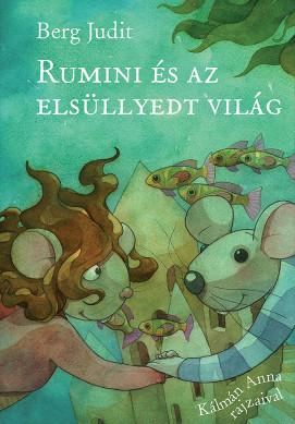 Hamarosan érkezik a sorozat 10. része: Rumini és az elsüllyedt világ