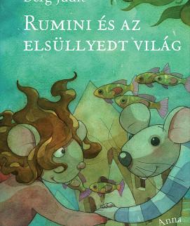 Megjelent a Rumini és az elsüllyedt világ!