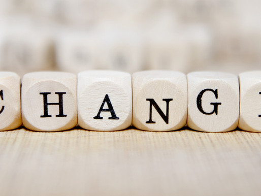"""""""Change"""" - That dirty word that makes us shudder"""
