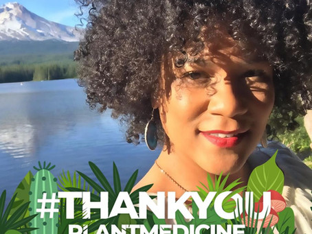 #ThankYouPlantMedicine on The Farrah Sharpe Podcast