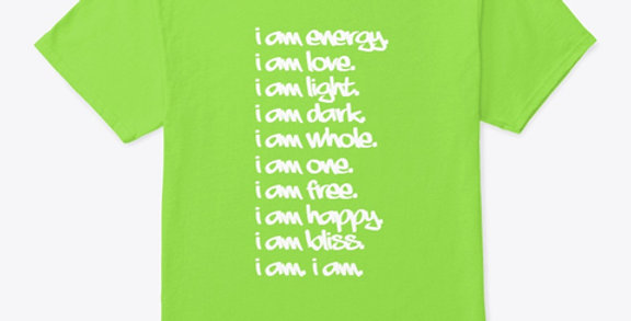 I Am Energy Affirmation Tee