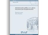 """Presentación del libro """"Administración pública con valores. Instrumentos para una gobernanza ét"""