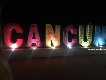 Cancun: todos queremos conhecer.