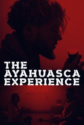 The Ayahuasca Experience Vimeo Poster.jp