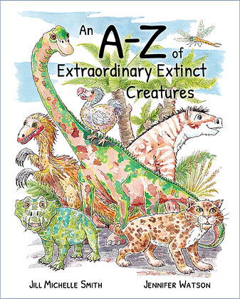 'An A-Z of Extraordinary Extinct Creatures' Book