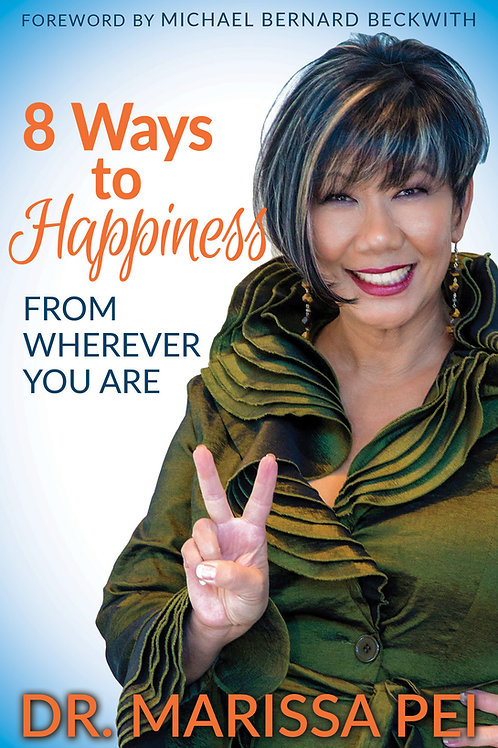 8 Ways to Happiness from Wherever You Are