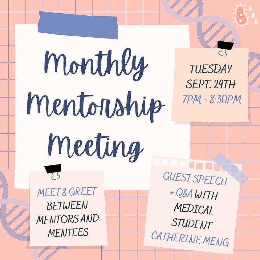 Monthly Mentorship Meeting: Catherine Meng