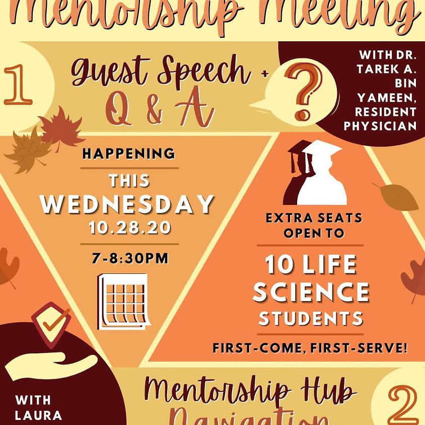 Monthly Mentorship Meeting: Dr. Tarek Bin Yameen