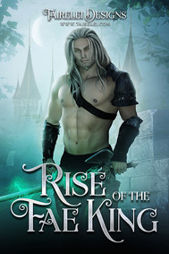 Rise of the Fae King by Tairelei.jpg