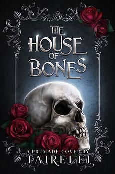The House of Bones.jpg
