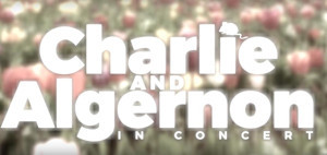 Charlie and Algernon: in Concert at Feinstein's / 54 Below