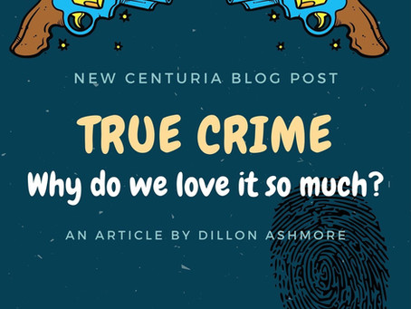 True Crime - Why Do We Love It?