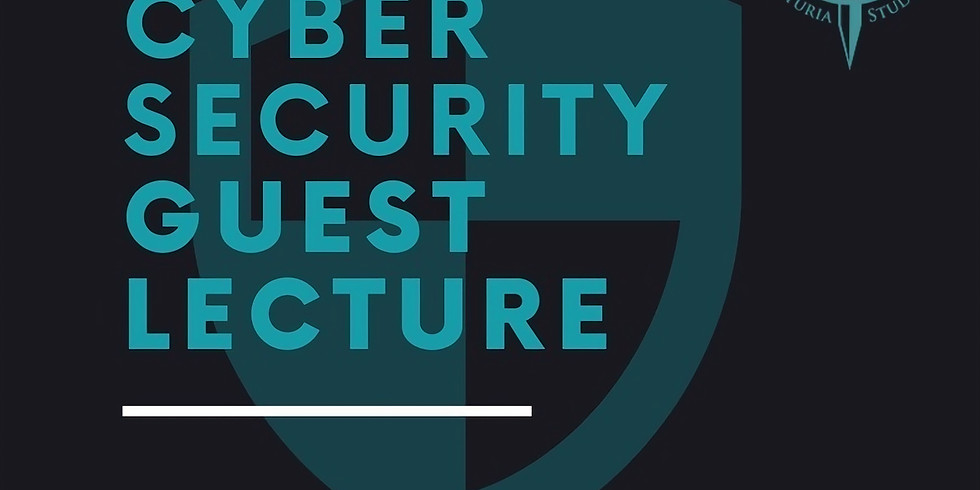 Cybersecurity Guest Lecture