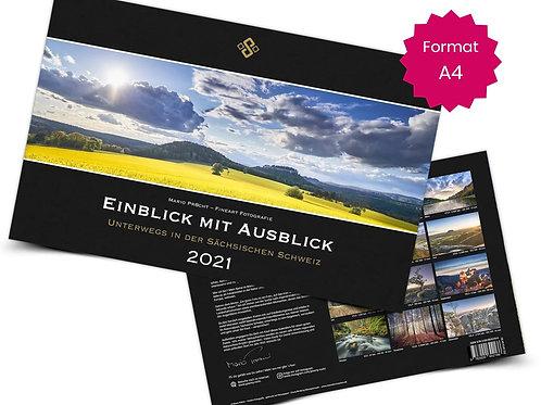Einblick mit Ausblick - Unterwegs in der Sächsischen Schweiz 2021 (Format A4)