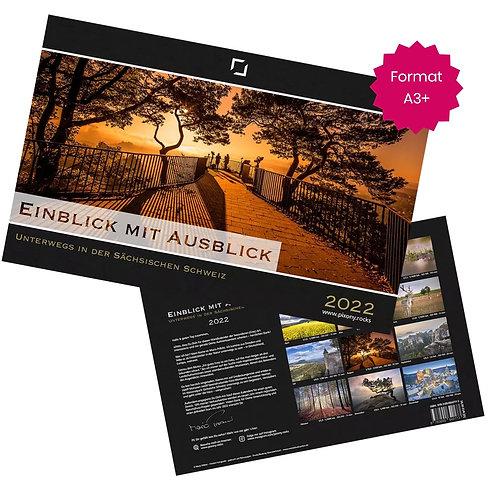 Einblick mit Ausblick - Unterwegs in der Sächsischen Schweiz 2022 (A3+)