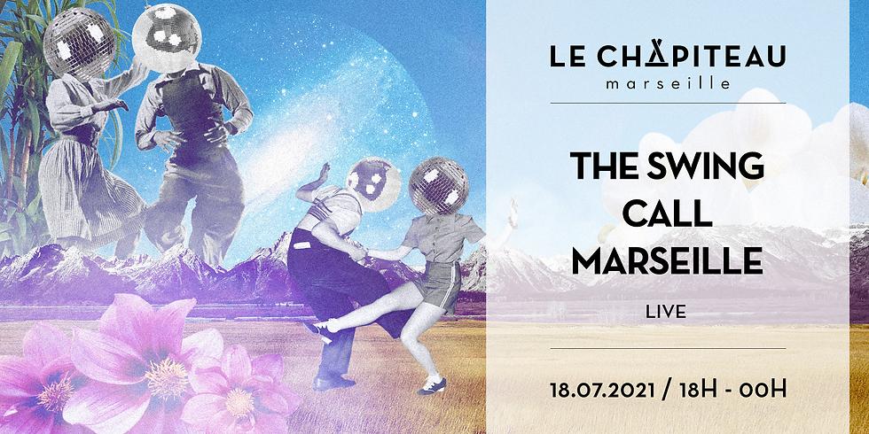 The Swing Call Marseille x Le Chapiteau