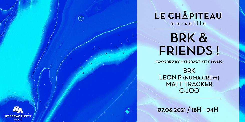BRK & Friends - w/ BRK, Leon P, Matt Tracker, C-Joo