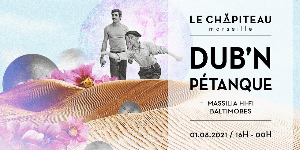 Dub'N Pétanque - w/ Baltimores & Massilia Hi-Fi
