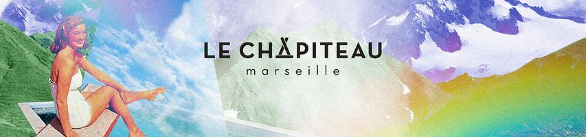 Le Chapiteau - marseille - Bandeau été 2