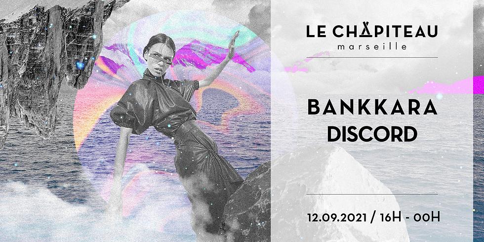 Bankkara Discord x Le Chapiteau