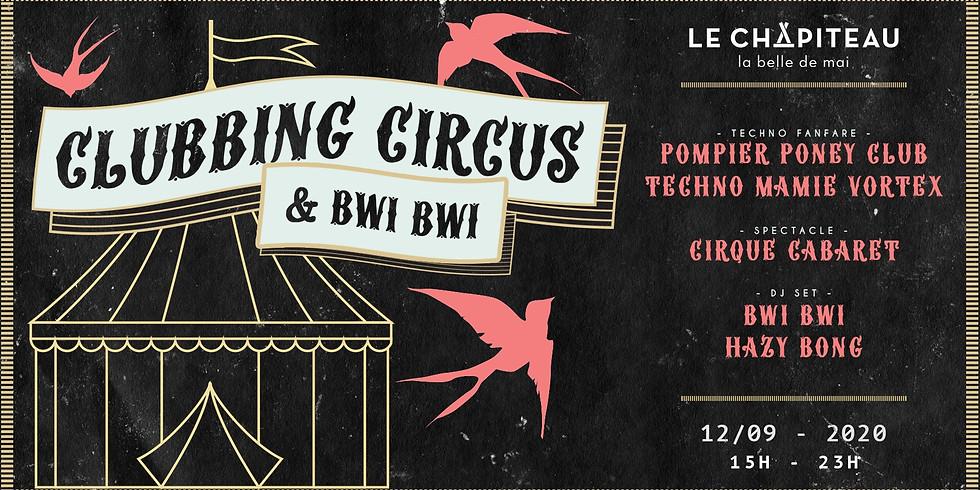 Clubbing Circus : cirque, fanfare & BwiBwi DJ set