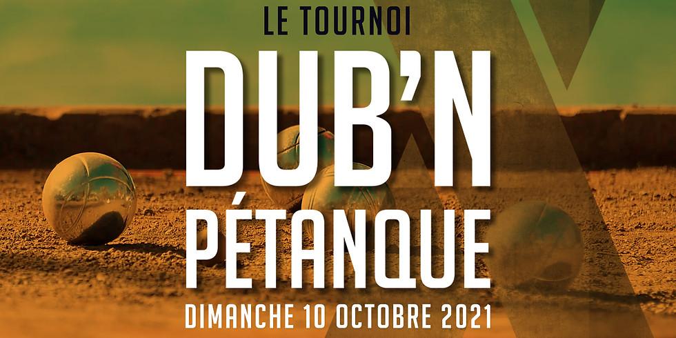 DUB'N PÉTANQUE - Le tournoi