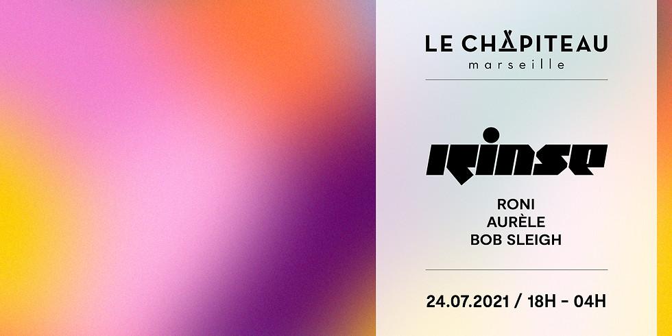 Le Chapiteau x Rinse France - w/ ROMI, Aurèle & Bob Sleigh