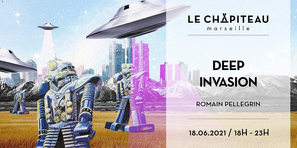 DEEP INVASION - w/ Romain Pellegrin
