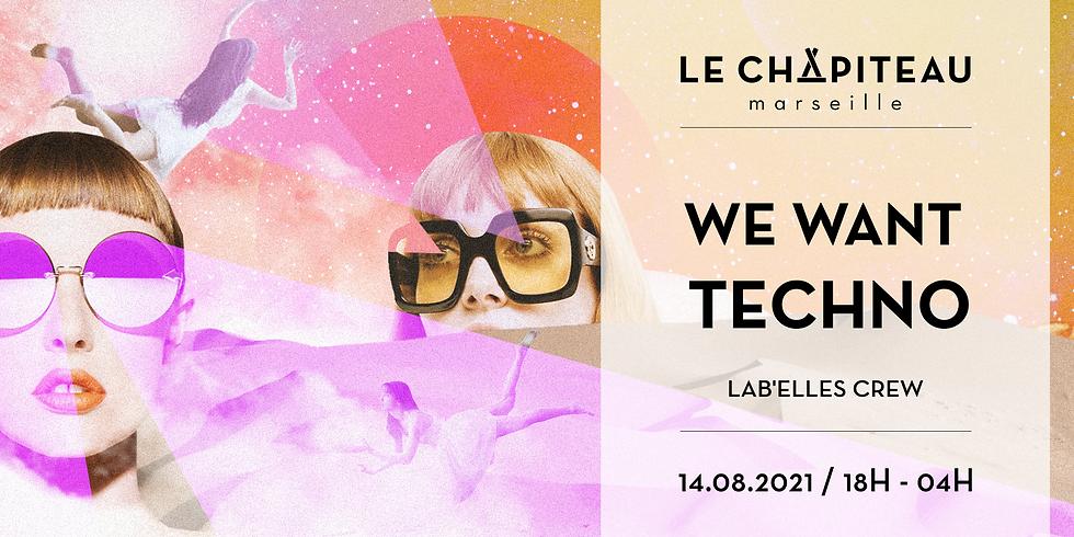 WE WANT TECHNO ! - w/ Lab'Elles