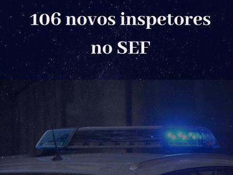 Chegam 106 novos inspetores no SEF